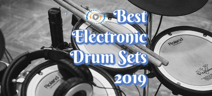 Best Electronic Drum Set 2019