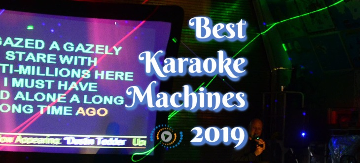 Best Karaoke Machines 2019 - Ultimate Buyer's Guide