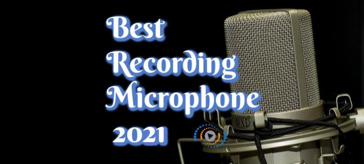 Best Recording Microphones