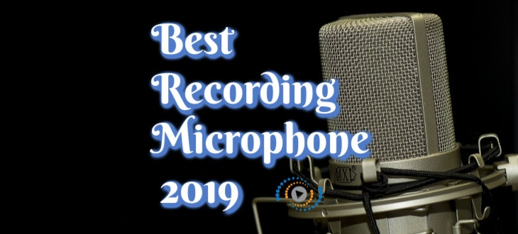 Best Recording Microphone for Vocals 2019