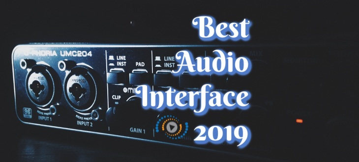 10 Best Audio Interfaces of August 2019 Reviews | Music Authority