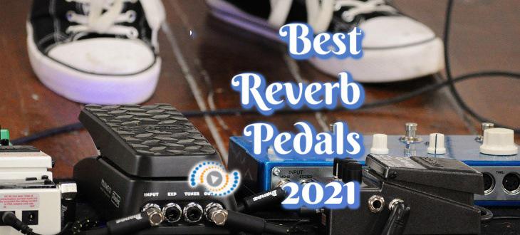 best reverb pedal