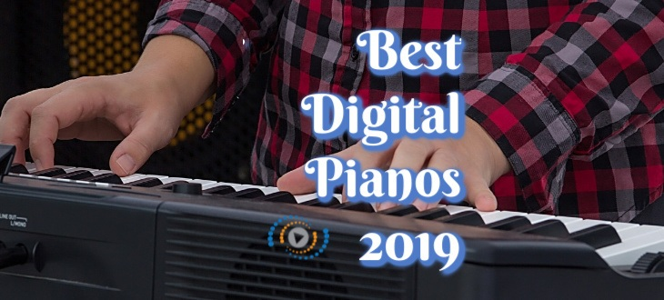 Best Electronic Digital Pianos 2019