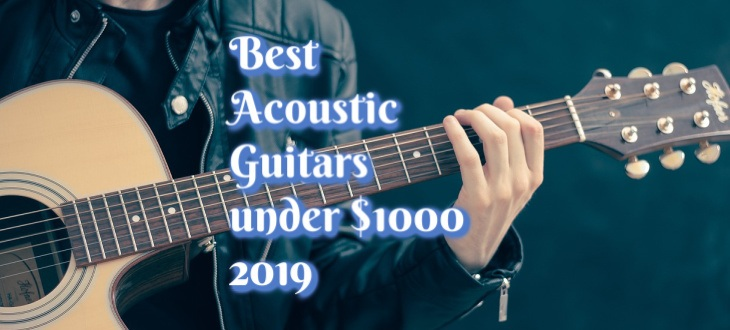 Best Acoustic Guitars to Buy in 2019